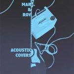 Mar & Roy Acoustic